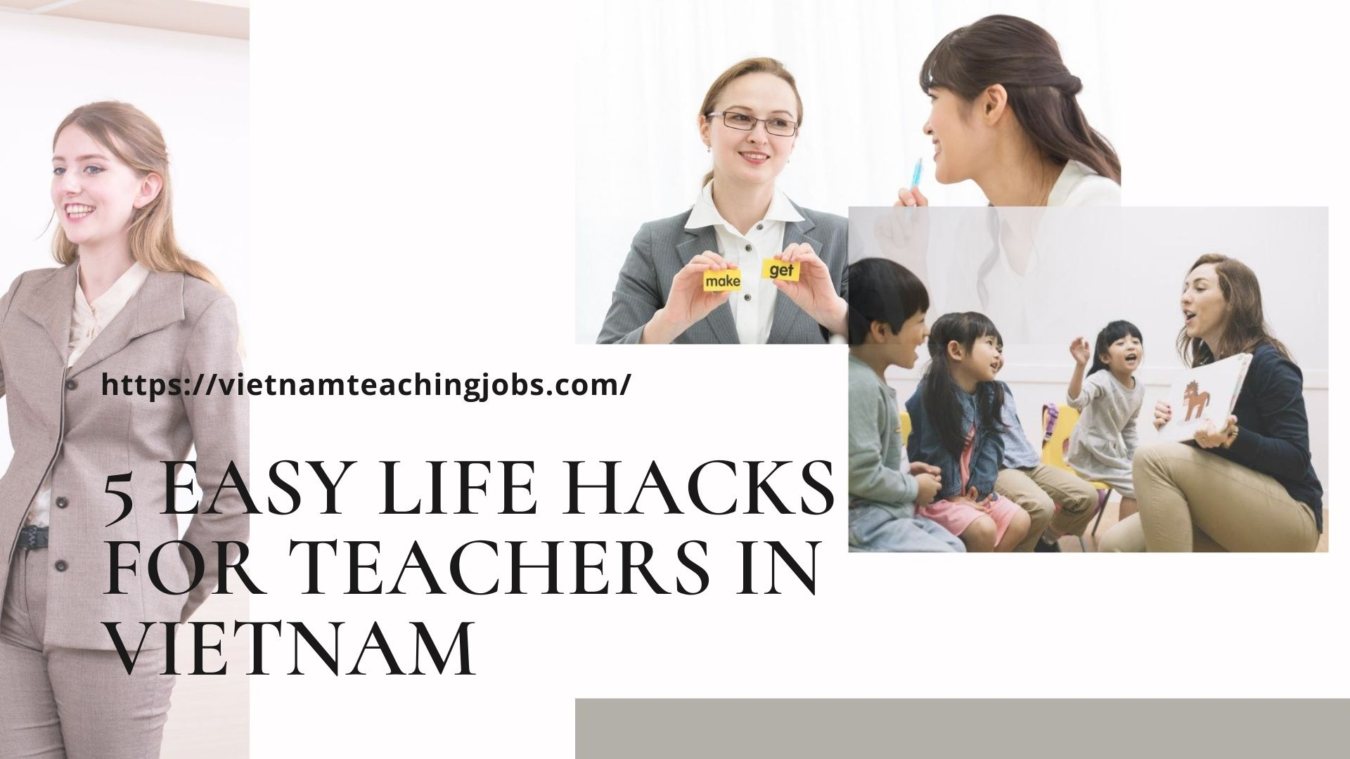 5 EASY LIFE HACKS FOR ESL TEACHERS IN VIETNAM