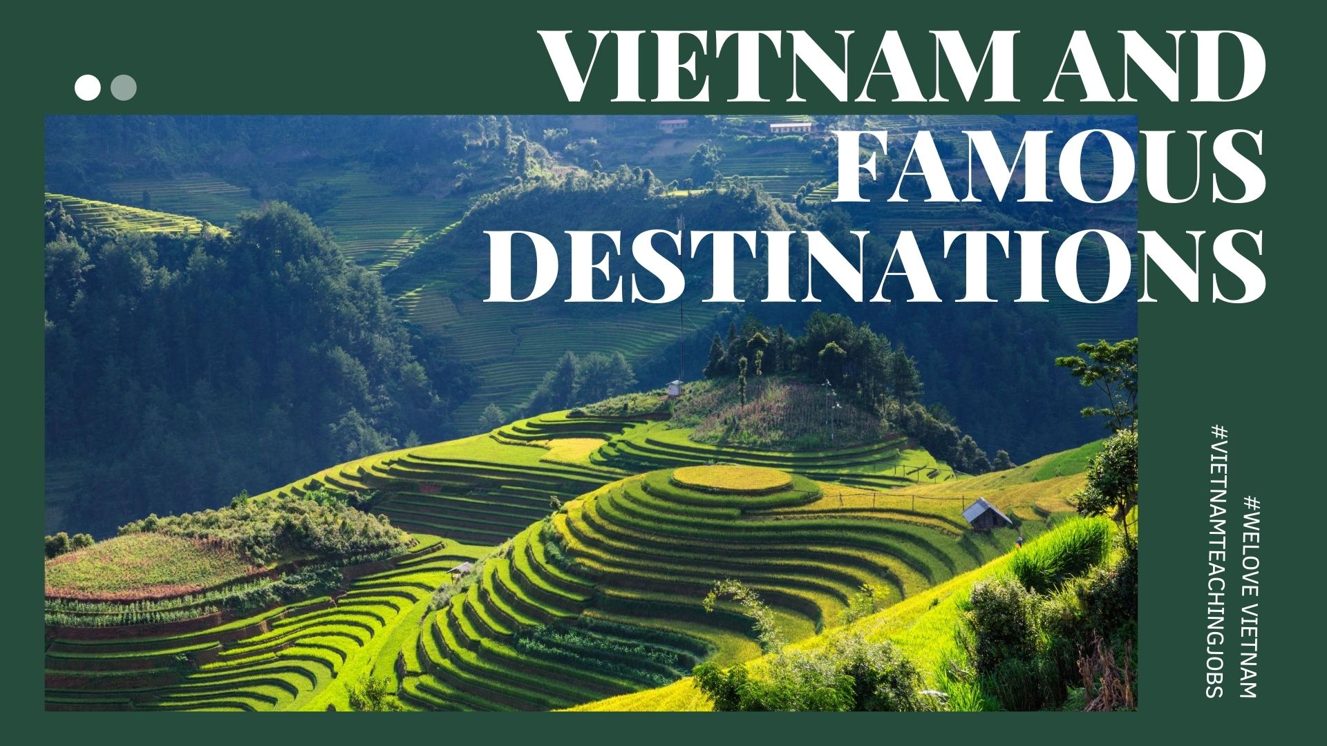 Vietnam and Famous Destinations