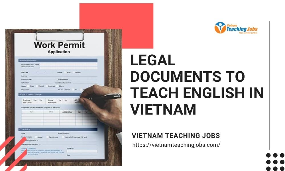 LEGAL DOCUMENTS TO TEACH ENGLISH IN VIETNAM