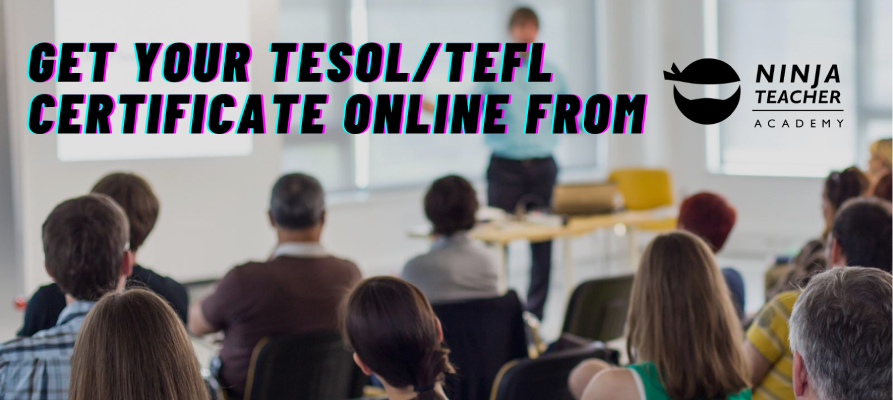 Get your TESOL/TEFL cerficate online from Ninja Teacher