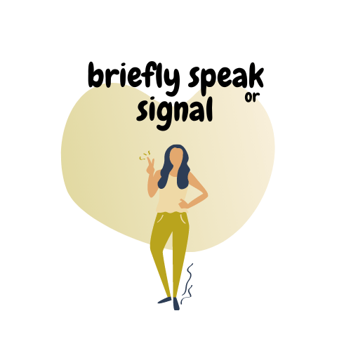 Basic teaching skill 3: briefly speak or signal