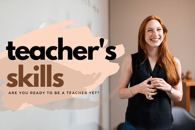 Teaching skill: 8 things you need to acquire