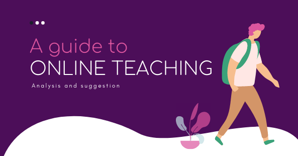 Online teaching method- have you known about this guide?