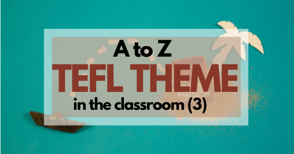 TEFL Theme Compilation 3: Letter P to Z