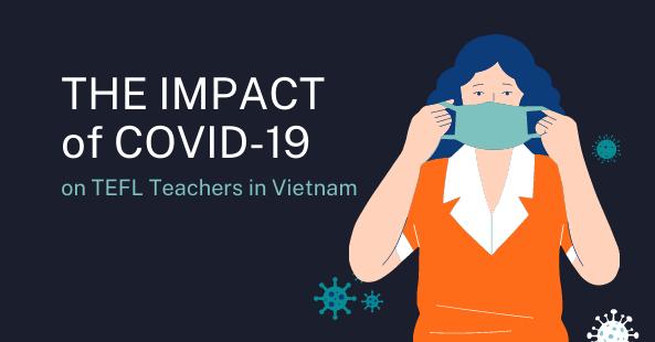 The Impact Of COVID On TEFL Teachers In Vietnam