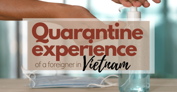 quarantine experience of a foreigner in Vietnam