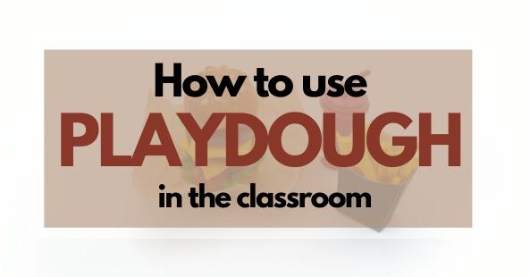 using playdough in teaching