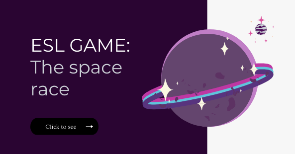 ESL game- THE SPACE RACE