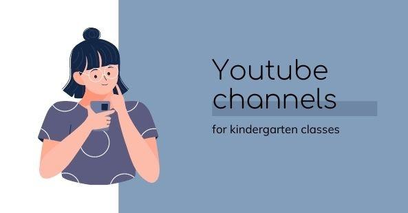 Familiar Youtube channels for kindergarten pupils