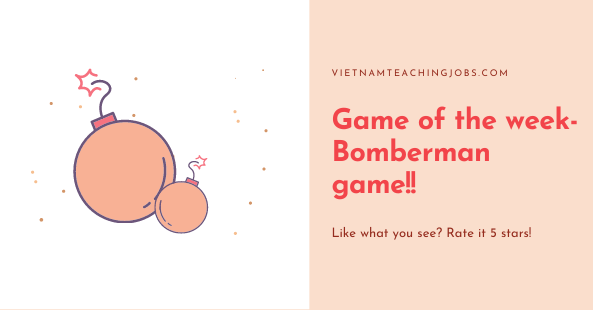 Game of the week- Bomberman game!!