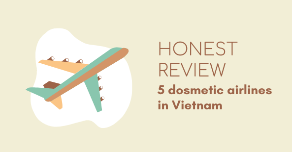 Honest review of the 5 Vietnamese airlines