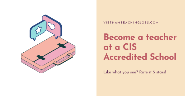 Become a teacher at a CIS Accredited School