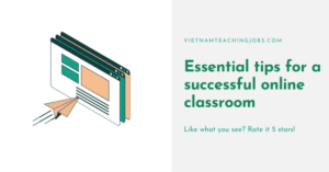 Essential tips for a successful online classroom