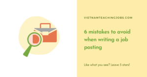 6 mistakes to avoid when writing a job posting