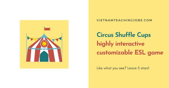 Circus Shuffle Cups Game- interactive customizable ESL game