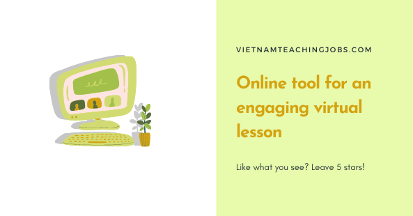 Online tool for an engaging virtual lesson