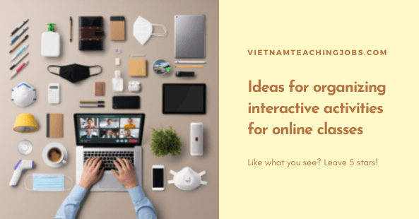 Ideas for organizing interactive activities for online classes